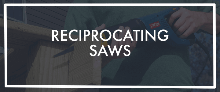 Reciprocating Saws Banner