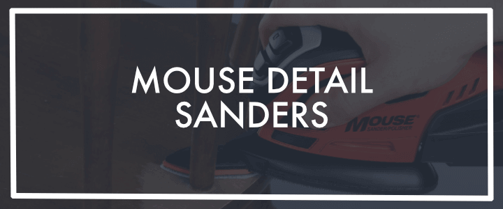 Mouse Detail Sanders